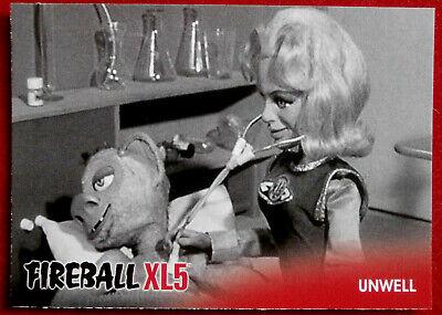 FIREBALL XL5 - Base Card #15 - UNWELL - Gerry Anderson - 2017