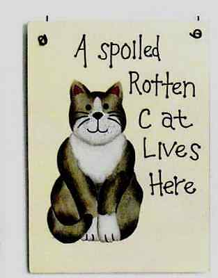 FUNNY wood  Country rustic SPOILED ROTTEN CAT LIVES HERE cats decor plaque sign