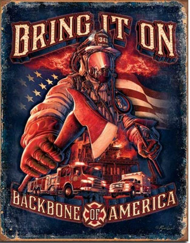 Firemen Firefighters Backbone of America Bring It On Tin Metal Sign Made In USA