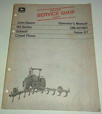 John Deere 90 Series Subsoil Chisel Plow Operators Owners Manual Original E1 Jd