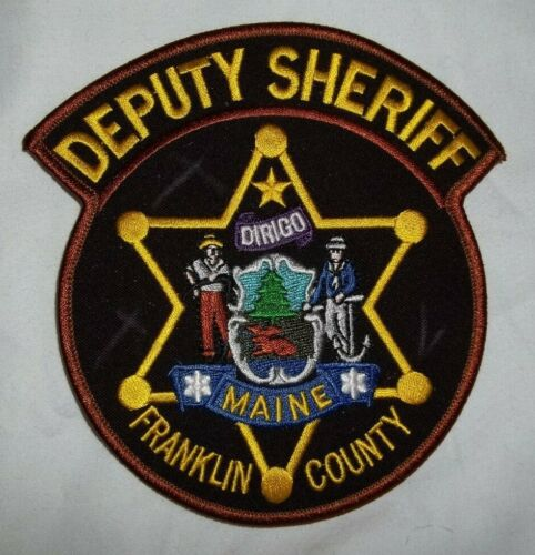 NEW Embroidered Uniform Patch FRANKLIN COUNTY DEPUTY SHERIFF  MAINE NOS