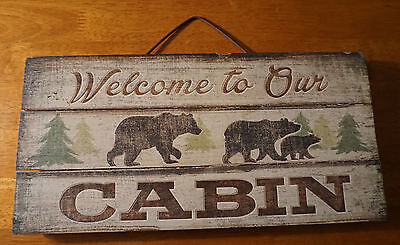 WELCOME TO OUR CABIN Lodge Sign Black Bear Rustic Primitive Style Log Home Decor - Bears Decorations