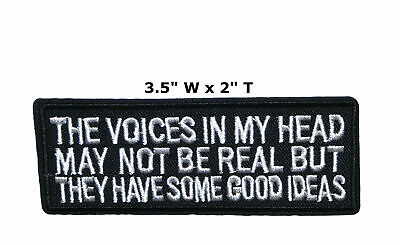 Voices In My Head Not Real Embroidered Iron or Sew-on Patch Biker Humor Funny