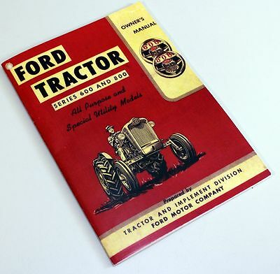 Ford 640 650 660 850 860 Tractor Owners Operators Manual Book Maintenance New