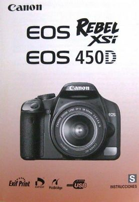 CANON EOS REBEL XSi 450D DIGITAL SLR CAMERA INSTRUCTION MANUAL -SPANISH (Canon Eos 450d Manual)