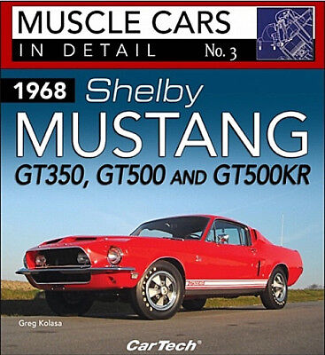 Muscle Cars In Detail No.3 1968 Shelby Mustang GT350 GT500 & GT500KR -Book CT572