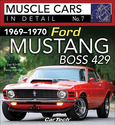Muscle Cars In Detail No. 7 1969 - 1970 Ford Mustang Boss 429 - Book CT587