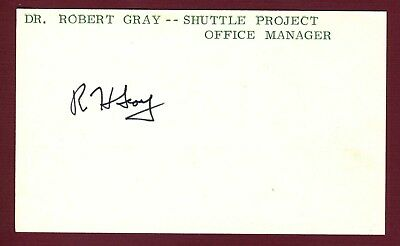 Dr. Robert H. Gray NASA Space Shuttle Launch Operations Signed 3x5 Card E18328