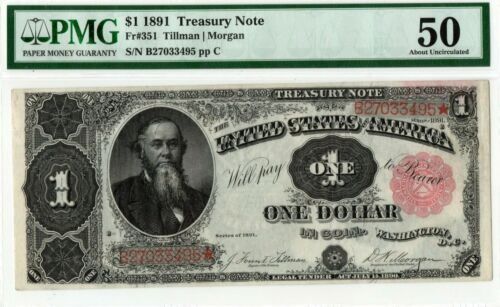 "1891 $1 Treasury Note ""Stanton"" Note Fr.351 PMG-45"