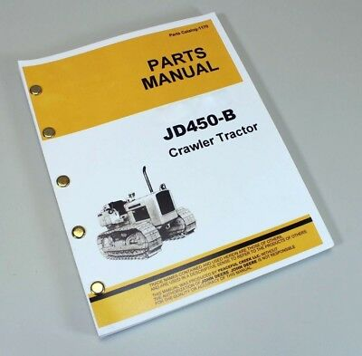 Parts Manual For John Deere 450-b Jd450b Crawler Tractor Catalog Includes Winch