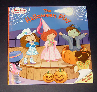 The Halloween Play (Strawberry Shortcake The Halloween Play by Eva Mason (2005,)