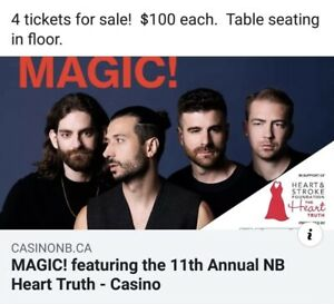 4 tickets to Magic in Moncton at Casino