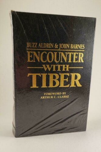 Encounter With Tiber Buzz Aldrin & John Barnes Flat Signed Press Signed Book