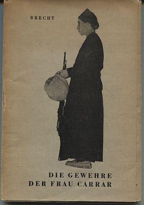 Bertolt Brecht - Die Gewehre der Frau Carrar