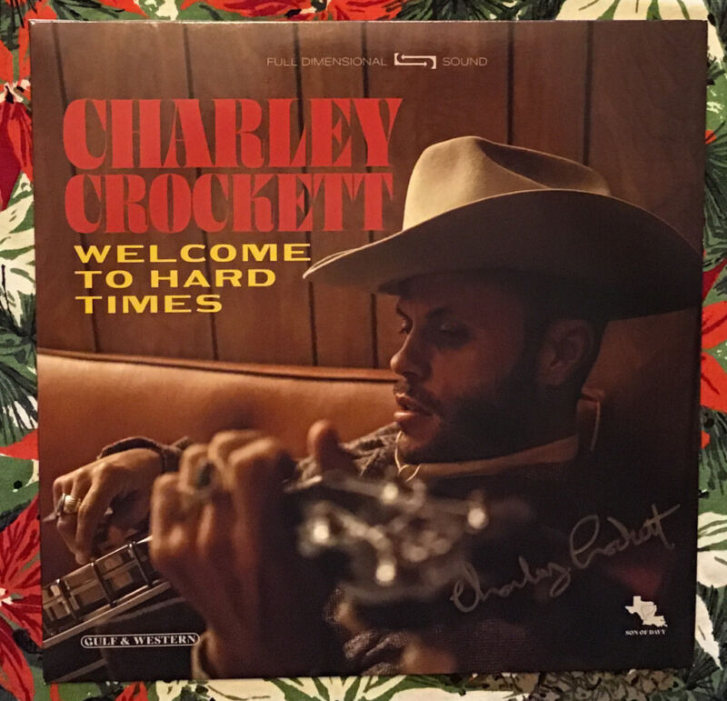 Charley Crockett Autographed Welcome To The Hard Times Vinyl LP