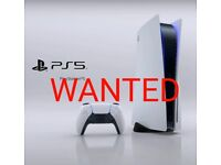 WANTED PS5 PLAYSTATION 5 CONSOLE