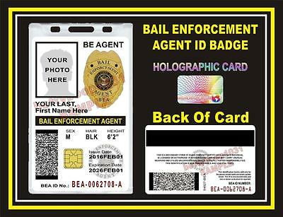 BAIL ENFORCEMENT AGENT ID Badge/ Card  CUSTOM W/ Your Photo & Info  Holographic