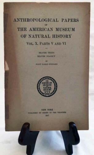 Beaver Texts & Dialect by Goddard/Ultra-Rare 1917 Am. Museum of Nat