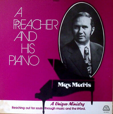 Max Morris A Preacher And His Piano Gospel LP Cleveland TN Church of God