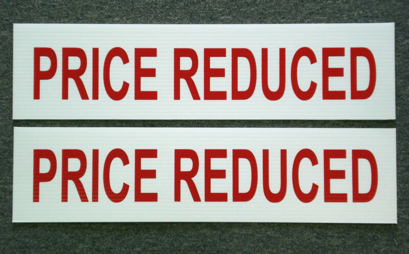 (2) PRICE REDUCED 6 x 24 Real Estate Sign Riders 2 sided Outdoor NEW FREE SHIP