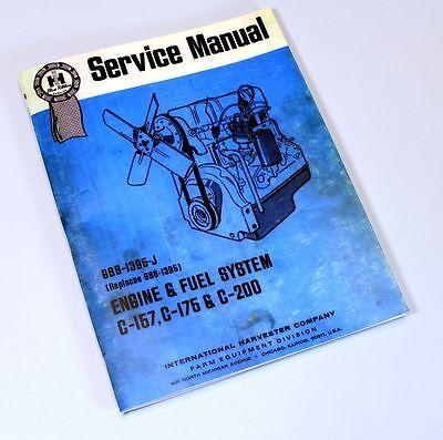 International C-200 Gas Engine 674 Ih Tractor Service Shop Repair Manual Rebuild