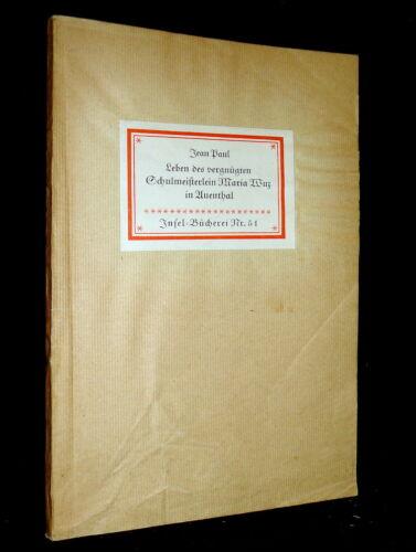 Insel- Bücherei IB 51 [1B] Jean Paul · Schulmeisterlein Maria Wuz 86- 95 T. 1944