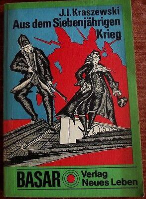 Aus dem Siebenjährigen Krieg von J.I.Kraszewski, 1975