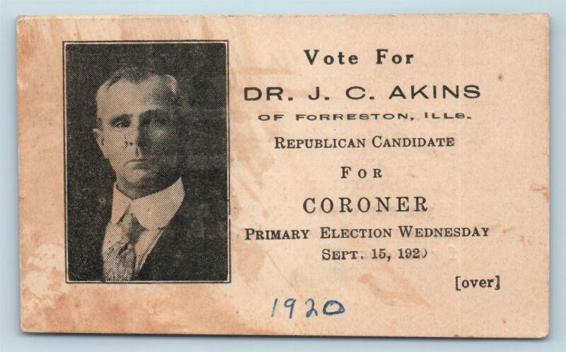 1920 Political Business Card Vote For Dr JC Akins For Coroner Forreston IL AG15