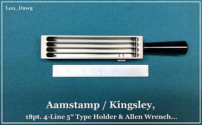 Aamstamp Kingsley Machine 18pt. 4-line 5 Type Holder Hot Foil Stamping
