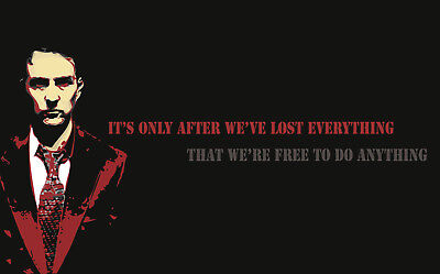 """Framed Print - Fight Club """"It's Only After We've Lost Everything"""" (Picture (Its Only After We Ve Lost Everything)"""