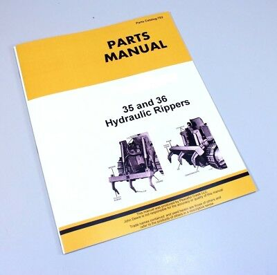 Parts Manual John Deere 35 36 Hydraulic Ripper Catalog 1010 2010 Crawler Loader
