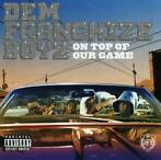 cd - Dem Franchize Boyz - On Top Of Our Game