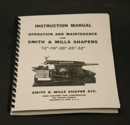 "Smith & Mills Metal Shaper Instruction & Parts Manual 12"" 16"" 20"" 25"" 32"""