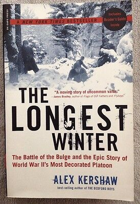 The Longest Winter: The Battle of the Bulge and the Epic Story of World War