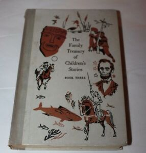 Vintage 1956 THE FAMILY TREASURY OF CHILDREN'S STORIES Book Three