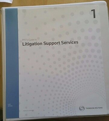 Ppcs Guide To Litigation Support Services 18Th Edition By Thompson Reuters