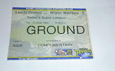 LEEDS RHINOS v WIGAN WARRIORS 15th AUGUST 2003 TICKET
