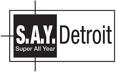S.A.Y. Detroit