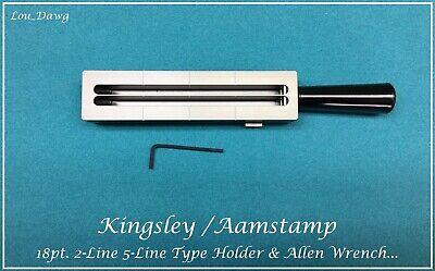 Aamstamp Kingsley Machine 18pt. 2-line 5 Type Holder Hot Foil Stamping