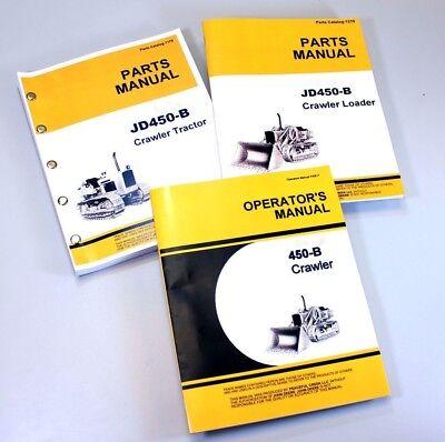 Operators Parts Manual Set For John Deere 450b Crawler Loader Tractor Catalog