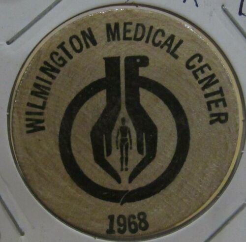 1968 Wilmington, DE Medical Center Wooden Nickel - Token Delaware