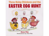 Children's Easter story/picture book 'Three Noisy Chickens and The Easter Egg Hunt'