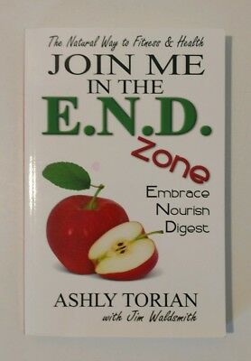 Join Me In The E N D  Zone   Embrace Nourish Digest By Ashley Torian  2014