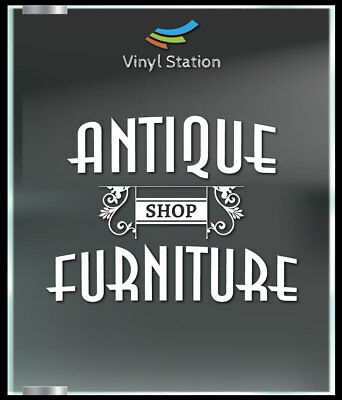 Antiques Shop Furniture Decal Sign Business Store Vinyl Window Decal
