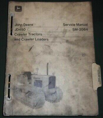 John Deere Jd-450 Crawler Tractor Loader Technical Service Repair Manual Sm2064