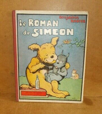 Ancienne BD bande dessinée - LE ROMAN DE SIMEON - Benjamin Rabier - 1935
