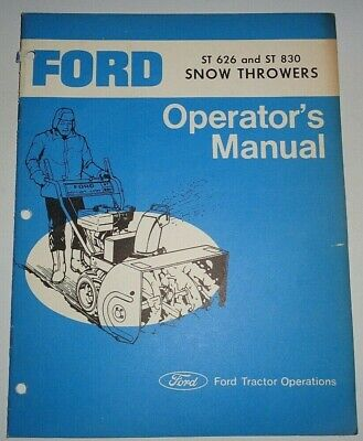 Ford St 626 St 830 Snow Thrower Operators Owners Maintenance Manual Original