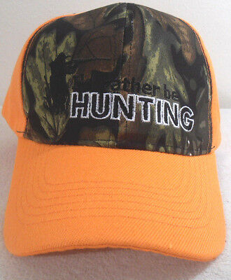 NEW BALL CAP I'D RATHER BE HUNTING HAT  CAMO & ORANGE