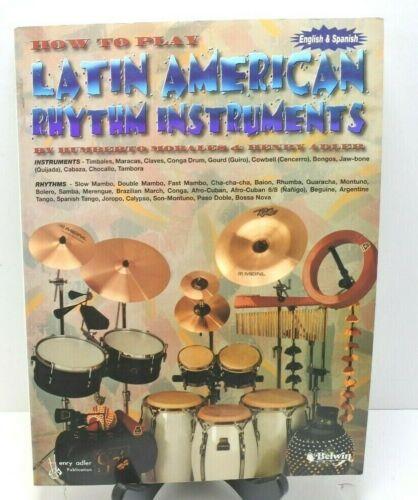 Hot To Play Latin American Rhythm Instruments English & Spanish 1982 OOP