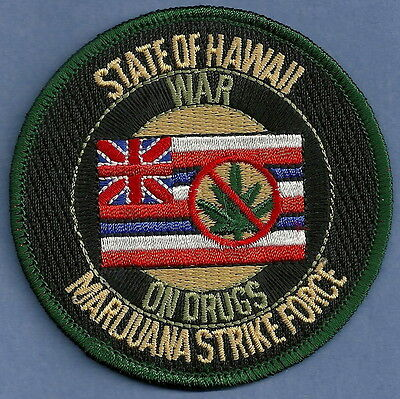 DEA STATE OF HAWAII MARIJUANA STRIKE FORCE NARCOTICS ENFORCEMENT POLICE PATCH